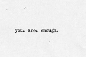 youareenough